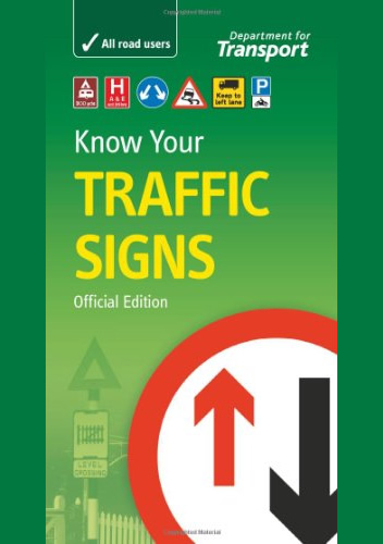 Know your traffic signs - Driving Skills book